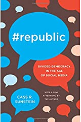 #Republic: Divided Democracy in the Age of Social Media Paperback