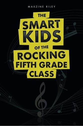 The Smart Kids of The Rocking Fifth Grade Class ebook