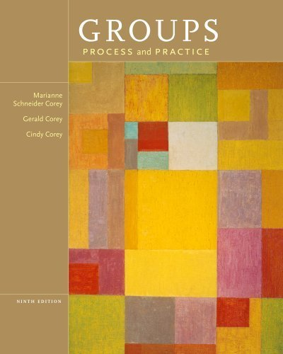 Groups: Process and Practice by Corey, Marianne Schneider Published by Cengage Learning 9th (ninth) edition (2013) Hardcover (Practice And Process Groups)