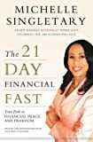 img - for Michelle Singletary: The 21-Day Financial Fast : Your Path to Financial Peace and Freedom (Paperback); 2014 Edition book / textbook / text book