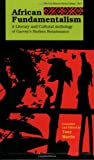 African Fundamentalism : A Literary and Cultural Anthology of Garvey's Harlem Renaissance, , 0912469099