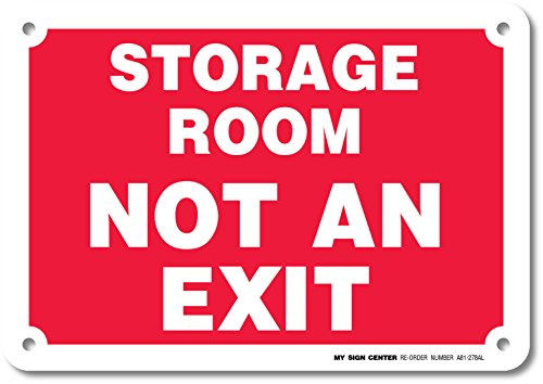 Storage Room Not Exit Sign