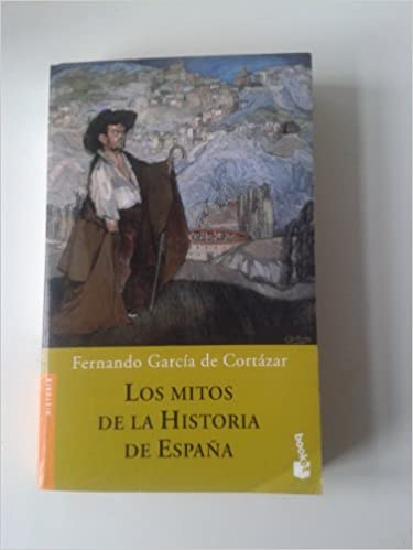 Los mitos de la historia de España (Booket Logista): Amazon.es ...