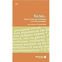 RIRA BIEN : HUMOUR ET IRONIE DANS LES LITTÉRATURES ET LE CINÉMA FRANCOPHONES