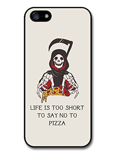 Cool Death Grim Reaper Pizza Grunge Tattoo Design Quote Life's Too Short case for iPhone 5 5S