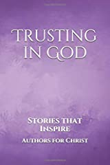 Trusting in God: Stories that Inspire Paperback