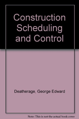 Construction Scheduling and Control