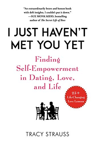 Pdf Self-Help I Just Haven't Met You Yet: Finding Empowerment in Dating, Love, and Life