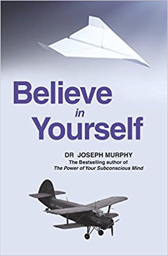 Buy Believe In Yourself Book Online At Low Prices In India Believe