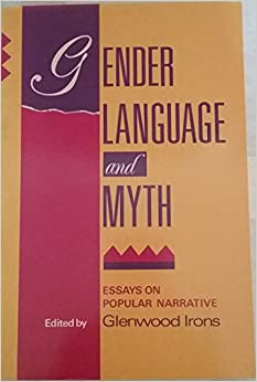 com gender language and myth essays on popular  gender language and myth essays on popular narrative