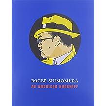 Roger Shimomura: An American Knockoff