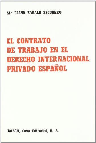 El contrato de trabajo en el Derecho internacional privado español por M.H. Zabalo Escudero