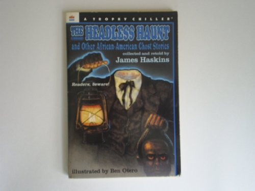 Search : The Headless Haunt: And Other African-American Ghost Stories