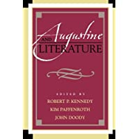 Augustine and Literature (Augustine in Conversation: Tradition and Innovation)