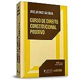 Curso de Direito Constitucional Positivo - 43ª Edição (2020)