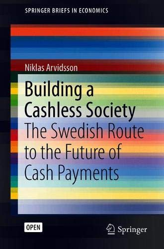 Building a Cashless Society: The Swedish Route to the Future of Cash Payments