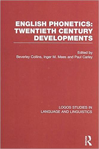 English Phonetics: Twentieth-Century Developments (Logos