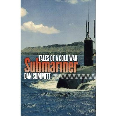Read Online Tales of a Cold War Submariner(Hardback) - 2004 Edition ebook