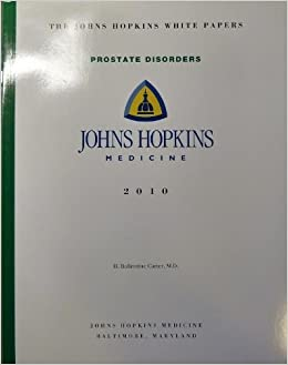 The Johns Hopkins White Papers: Prostate Disorders