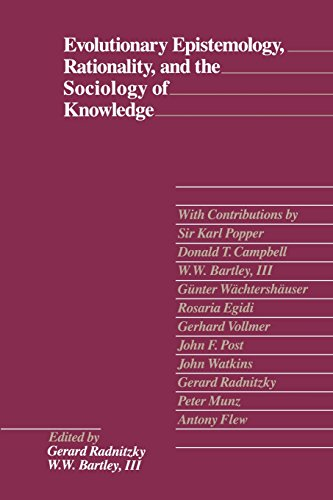 Evolutionary Epistemology, Rationality, and the Sociology of Knowledge