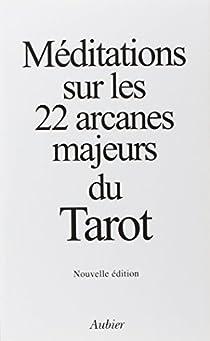 Méditations sur les 22 arcanes majeurs du Tarot par Tomberg