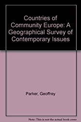 Countries of Community Europe: A Geographical Survey of Contemporary I