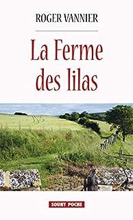 La ferme des lilas, Vannier, Roger