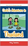 Carla's Adventure in Thailand: Book Two of the Traveling Trunk Series