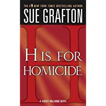 """H"" is for Homicide: A Kinsey Millhone Novel"