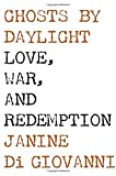 Image of Ghosts by Daylight: Love, War, and Redemption