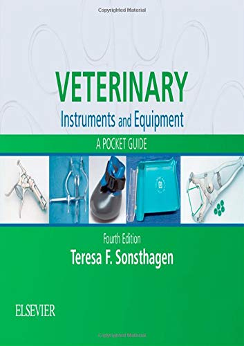 (Veterinary Instruments and Equipment: A Pocket Guide)