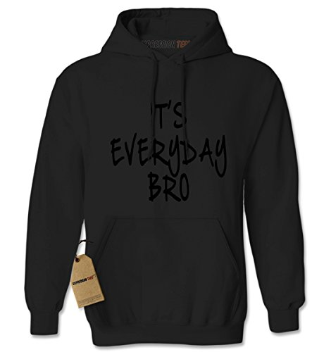 Expression Tees It's Everyday Bro (Black Print) Unisex Adult Hoodie