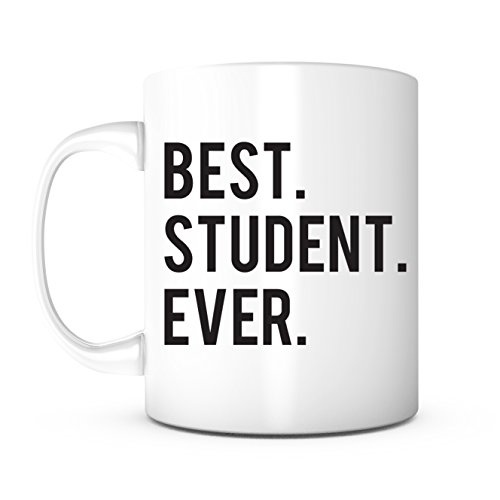 Best Student Ever-Best Student Mug,Best Student Gift,Graduation Gift,Christmas Gift,Birthday Anniversary Gift,Student Teacher Gift,Law Student Gift,Exchange Student Gift,Coffee Mug,Office Mug