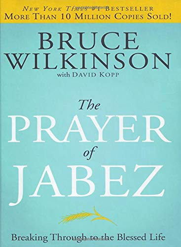 Download The Prayer of Jabez: Breaking Through to the Blessed Life (Breakthrough Series) pdf