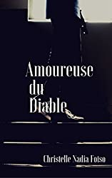 Amoureuse du Diable (French Edition)