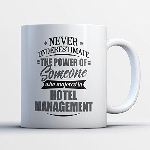 Hotel Management Coffee Mug Never Underestimate Hotel Management