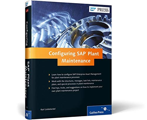 SAP Plant Maintenance (SAP PM): Configuration Guide (SAP PRESS)