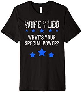 Best Gift Cute LEO Wife s for Supportive Wife Premium  Need Funny TShirt / S - 5Xl
