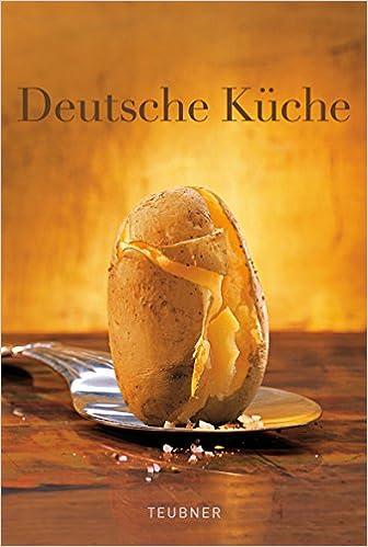 Das Teubner Buch Deutsche Kuche Nikolai Buroh 9783833804649