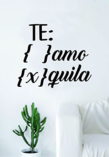 Te Amo Tequila Quote Wall Decal Sticker Room Art Vinyl Home Decor Funny Spanish Adult Man Cave Alcohol - Cava Spanish Wine