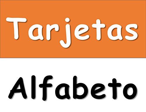 Tarjetas Alfabeto: Spanish Alphabet Flashcards (Spanish Edition)