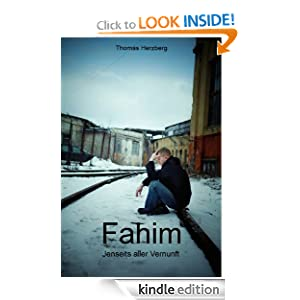 Fahim - Jenseits aller Vernunft (German Edition) Thomas Herzberg and Inge Herring