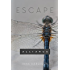 Escape: YA Dystopian Coming of Age (Alliance Book 1)