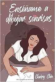Enséñame a dibujar sonrisas: Amazon.es: Chic, Cherry: Libros