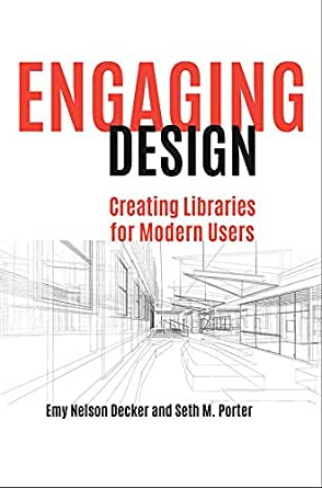 Creating Libraries for Modern Users Engaging Design