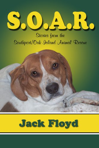 Southport Island (S. O. A. R. - Stories From The Southport/Oak Island Animal Rescue)
