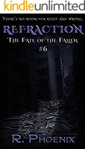 Refraction: (The Fate of the Fallen #6)
