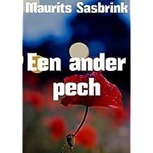 Een ander pech (Dutch Edition)