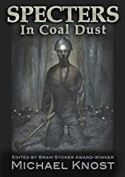 Specters In Coal Dust