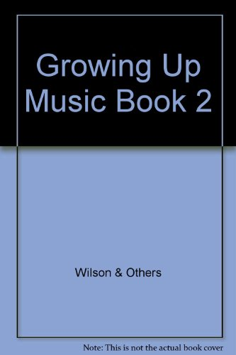 Growing with Music (Book 2)